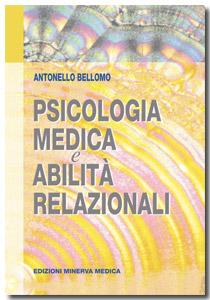 Psicologia medica e abilit relazionali bellomo a for Ordinare libri on line